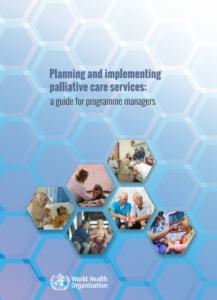 Planning and implementing palliative care servicesبرنامه ریزی و راه اندازی خدمات مراقبت تسکینی